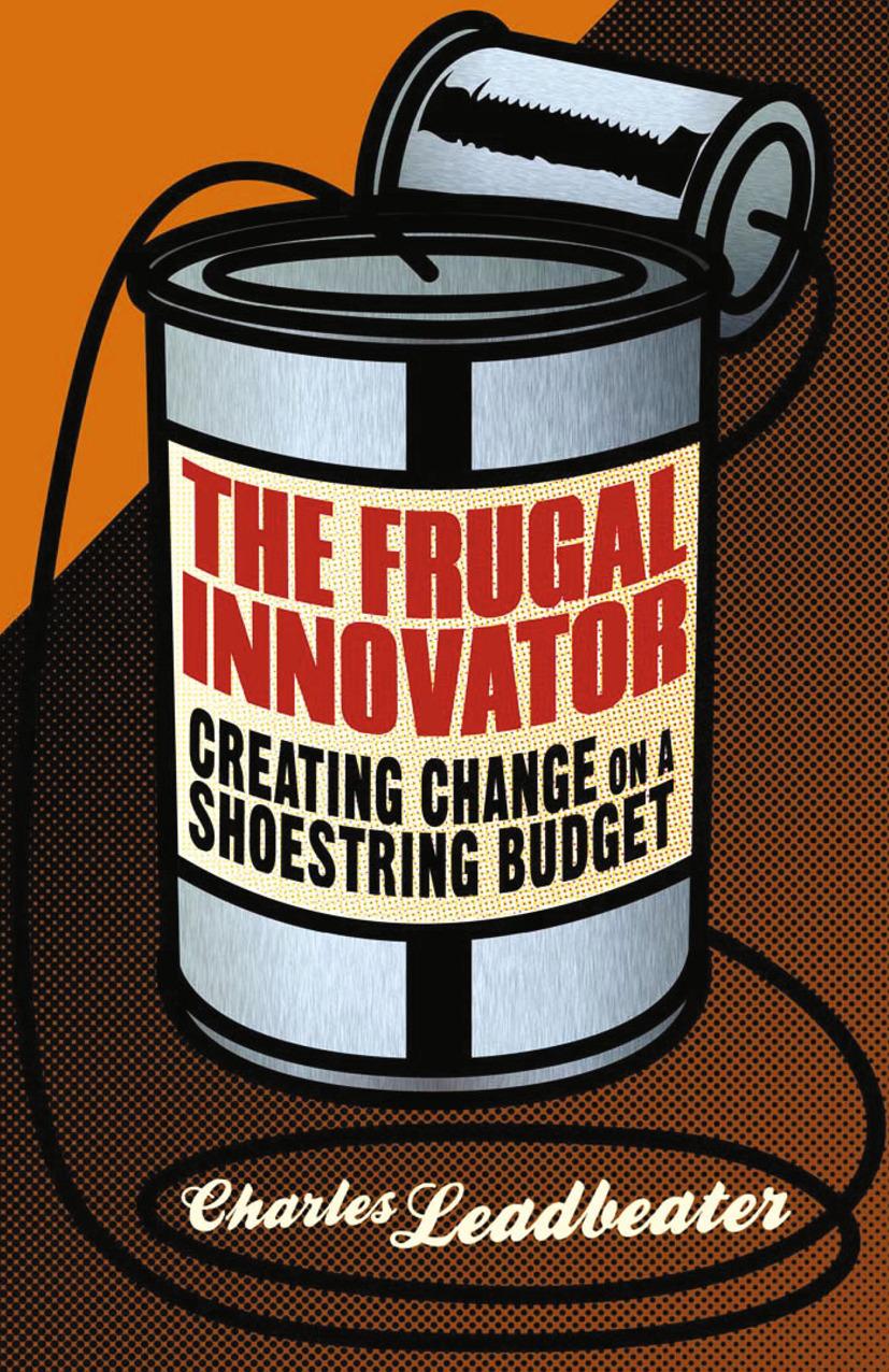 Leadbeater, Charles - The Frugal Innovator, ebook