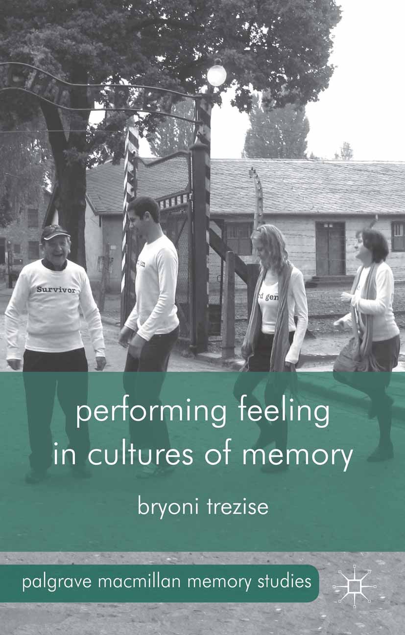 Trezise, Bryoni - Performing Feeling in Cultures of Memory, ebook