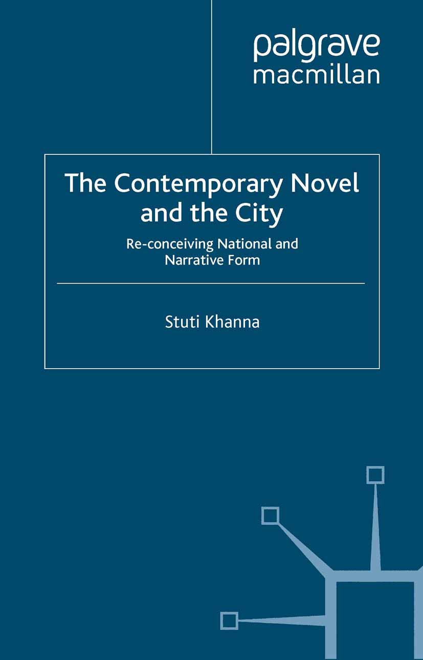 Khanna, Stuti - The Contemporary Novel and the City, ebook
