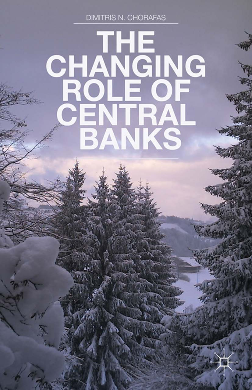 Chorafas, Dimitris N. - The Changing Role of Central Banks, ebook