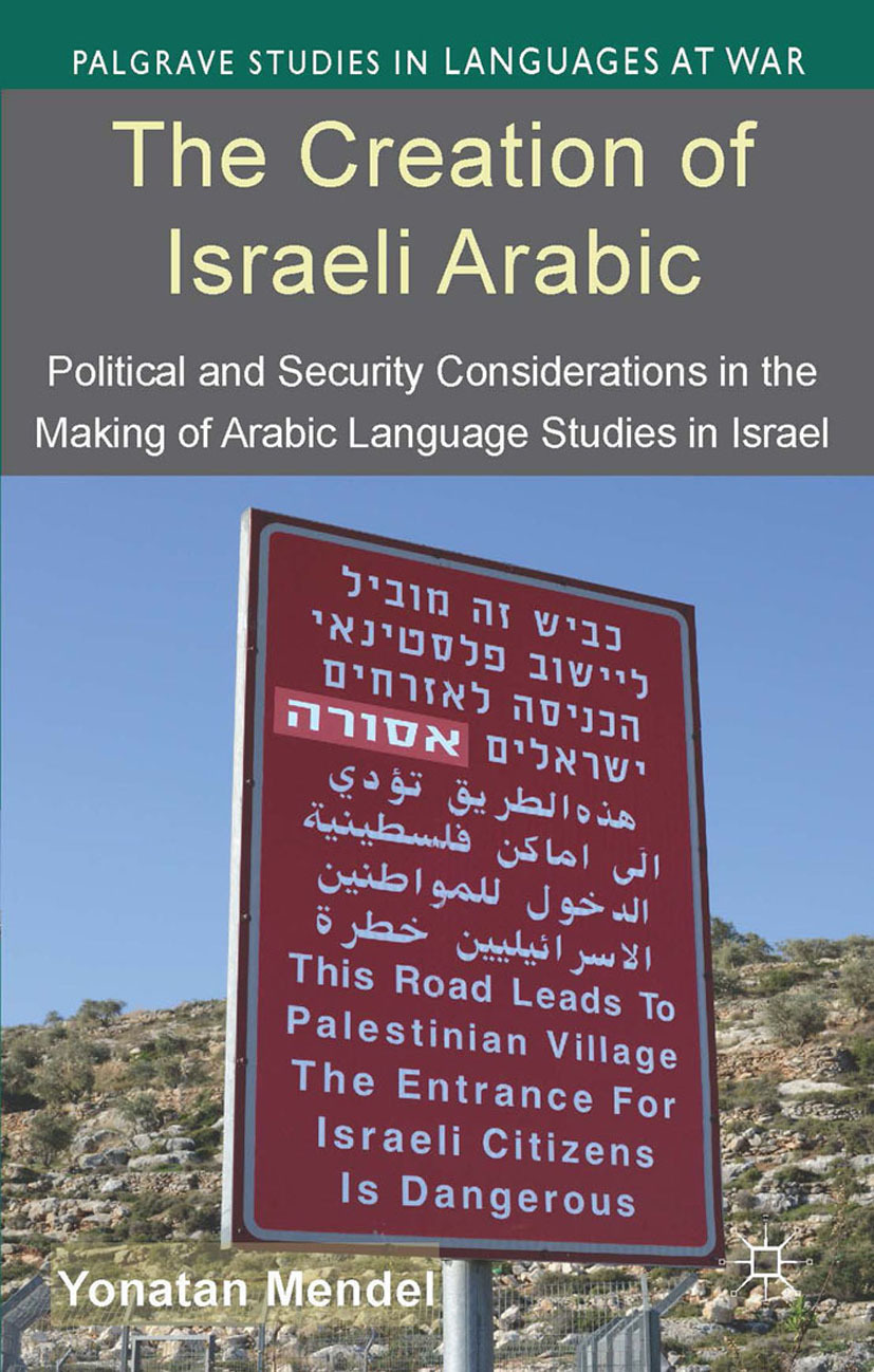 Mendel, Yonatan - The Creation of Israeli Arabic, ebook