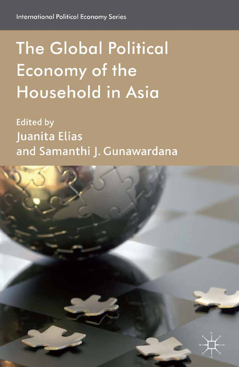 Elias, Juanita - The Global Political Economy of the Household in Asia, e-kirja