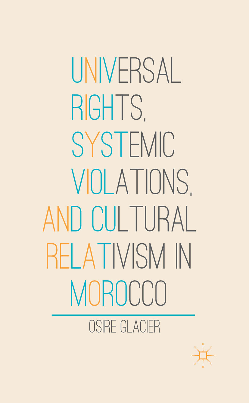 Glacier, Osire - Universal Rights, Systemic Violations, and Cultural Relativism in Morocco, ebook
