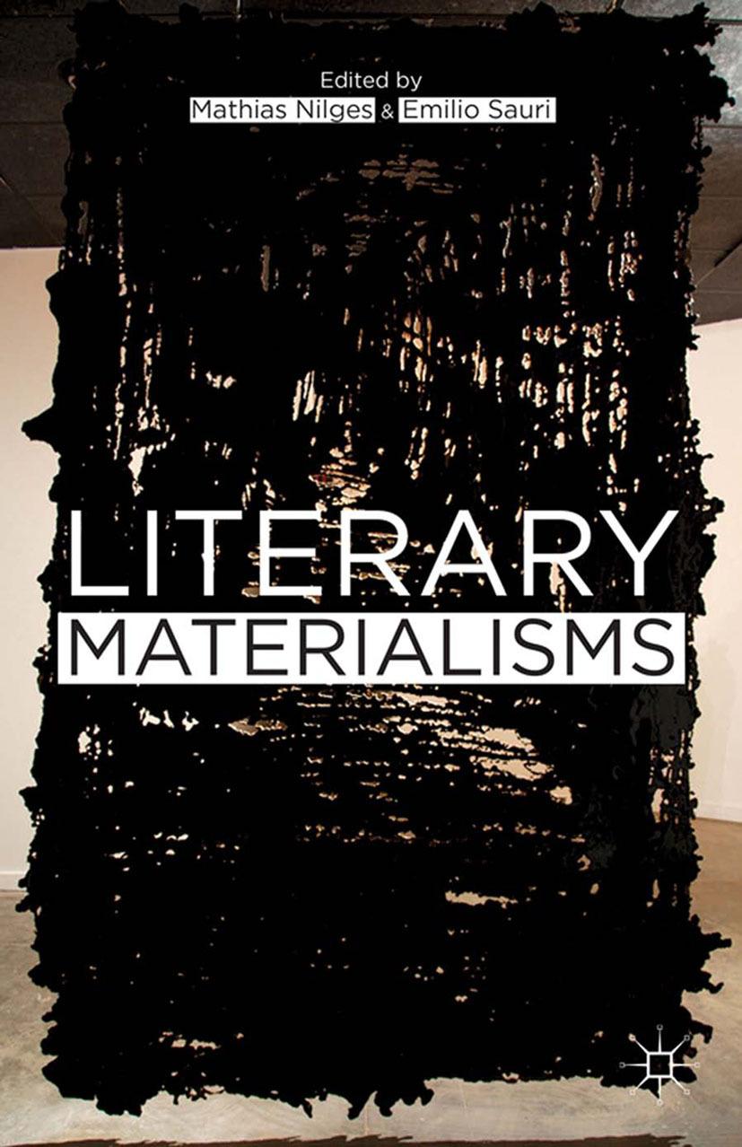 Nilges, Mathias - Literary Materialisms, ebook