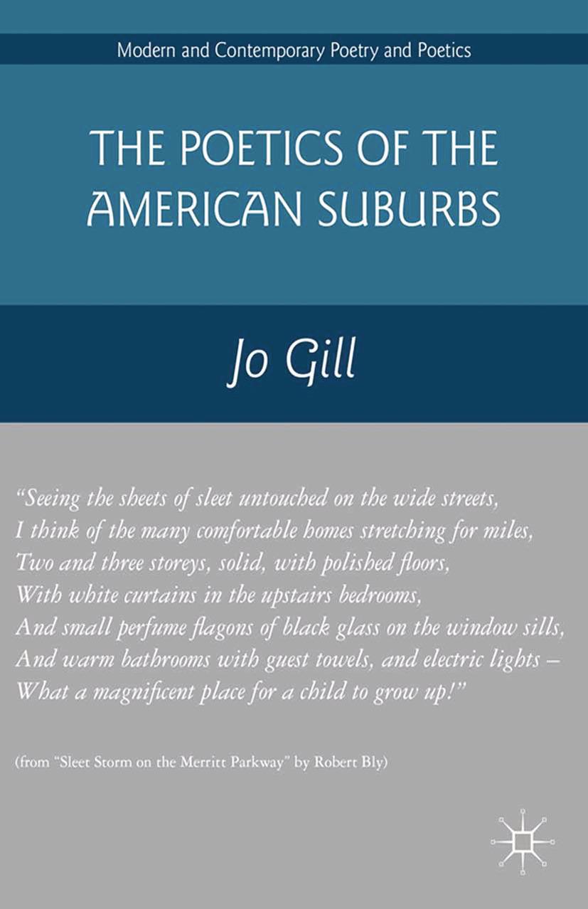 Gill, Jo - The Poetics of the American Suburbs, ebook