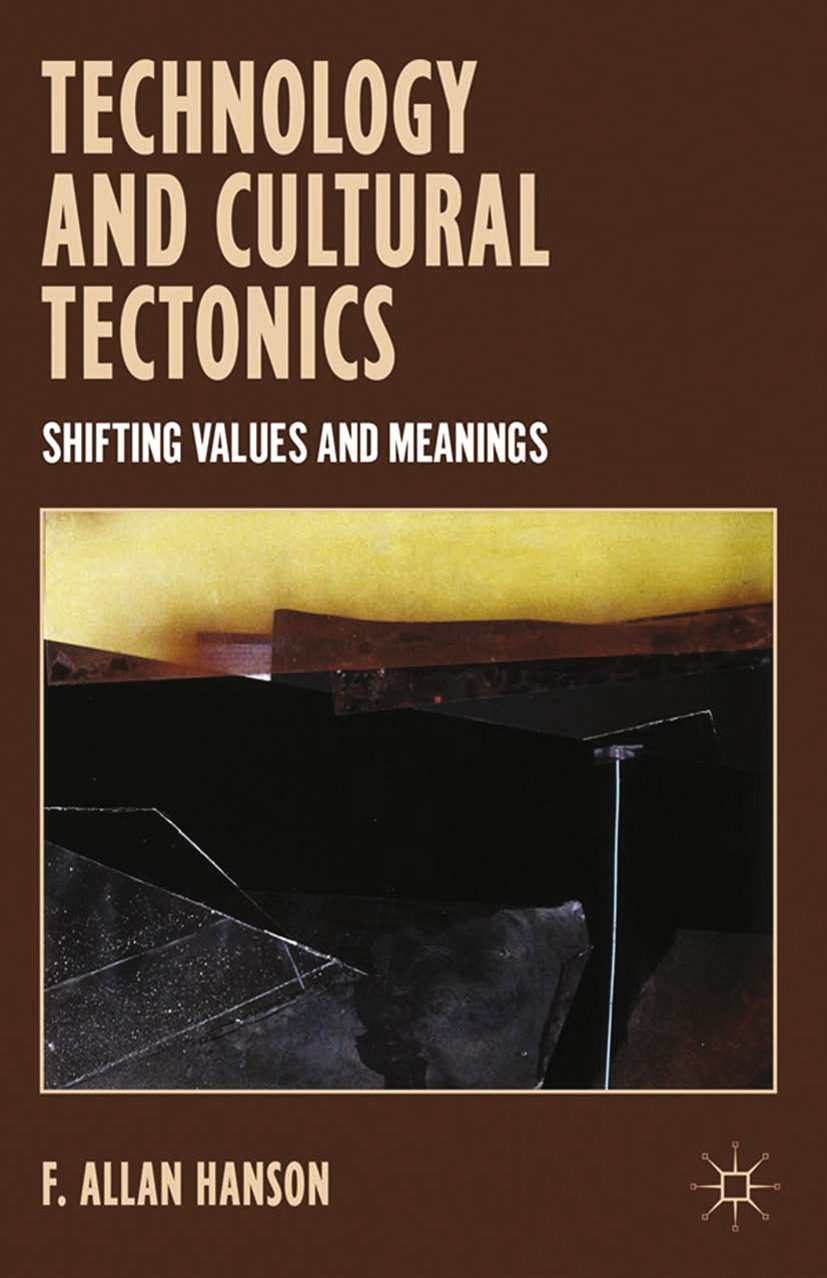 Hanson, F. Allan - Technology and Cultural Tectonics, ebook