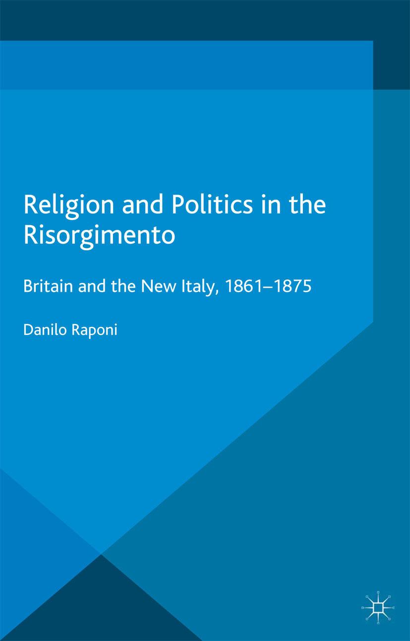 Raponi, Danilo - Religion and Politics in the Risorgimento, ebook
