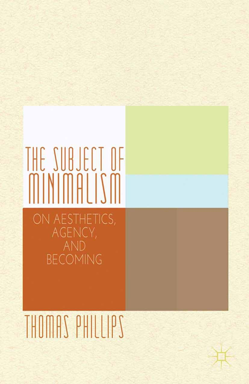 Phillips, Thomas - The Subject of Minimalism, ebook