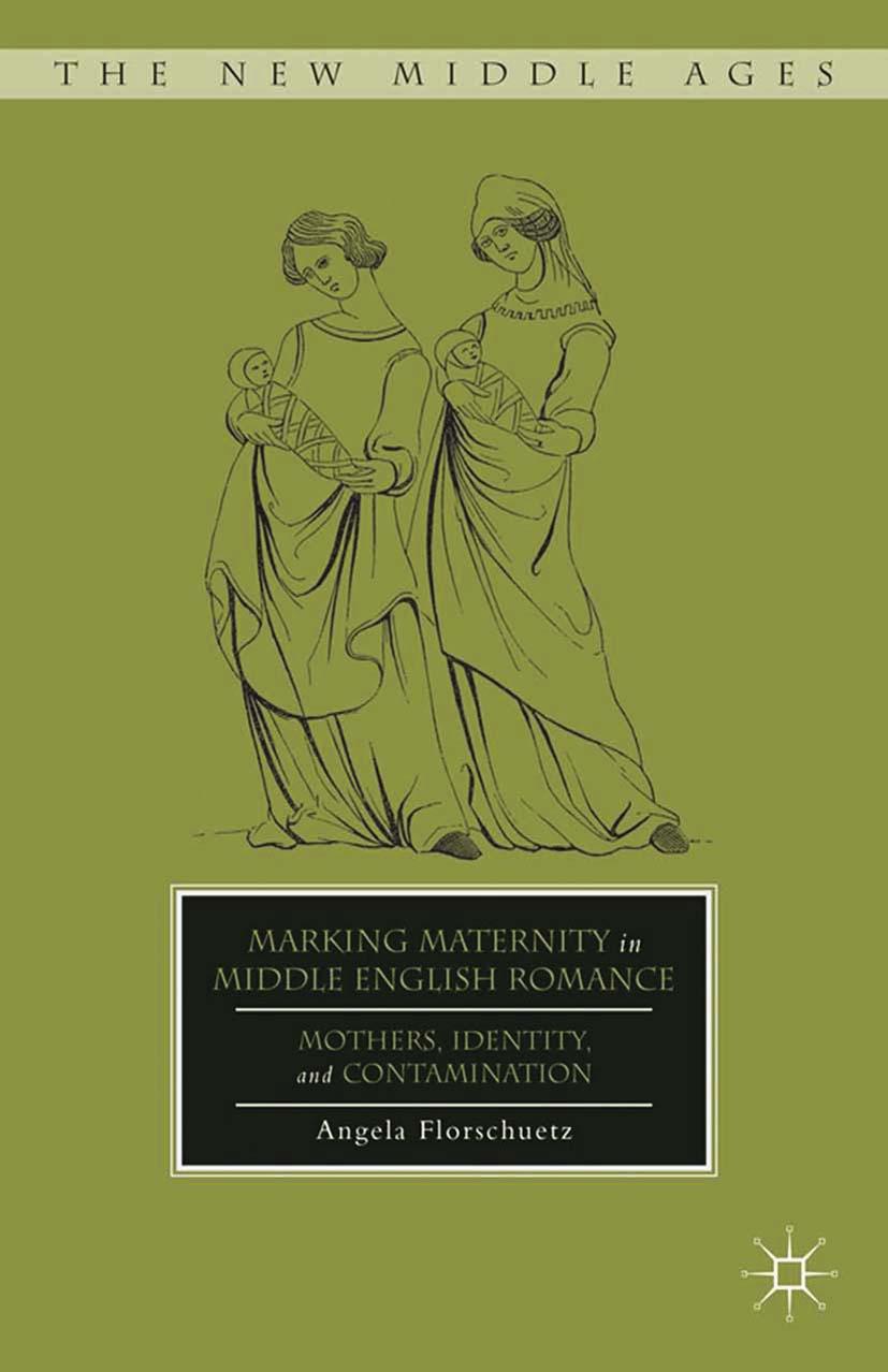 Florschuetz, Angela - Marking Maternity in Middle English Romance, ebook