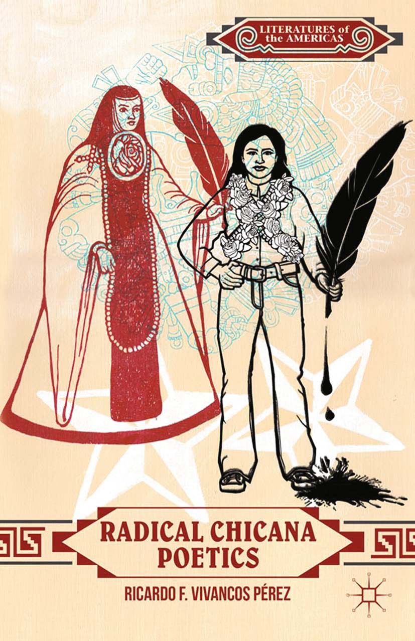 Pérez, Ricardo F. Vivancos - Radical Chicana Poetics, ebook