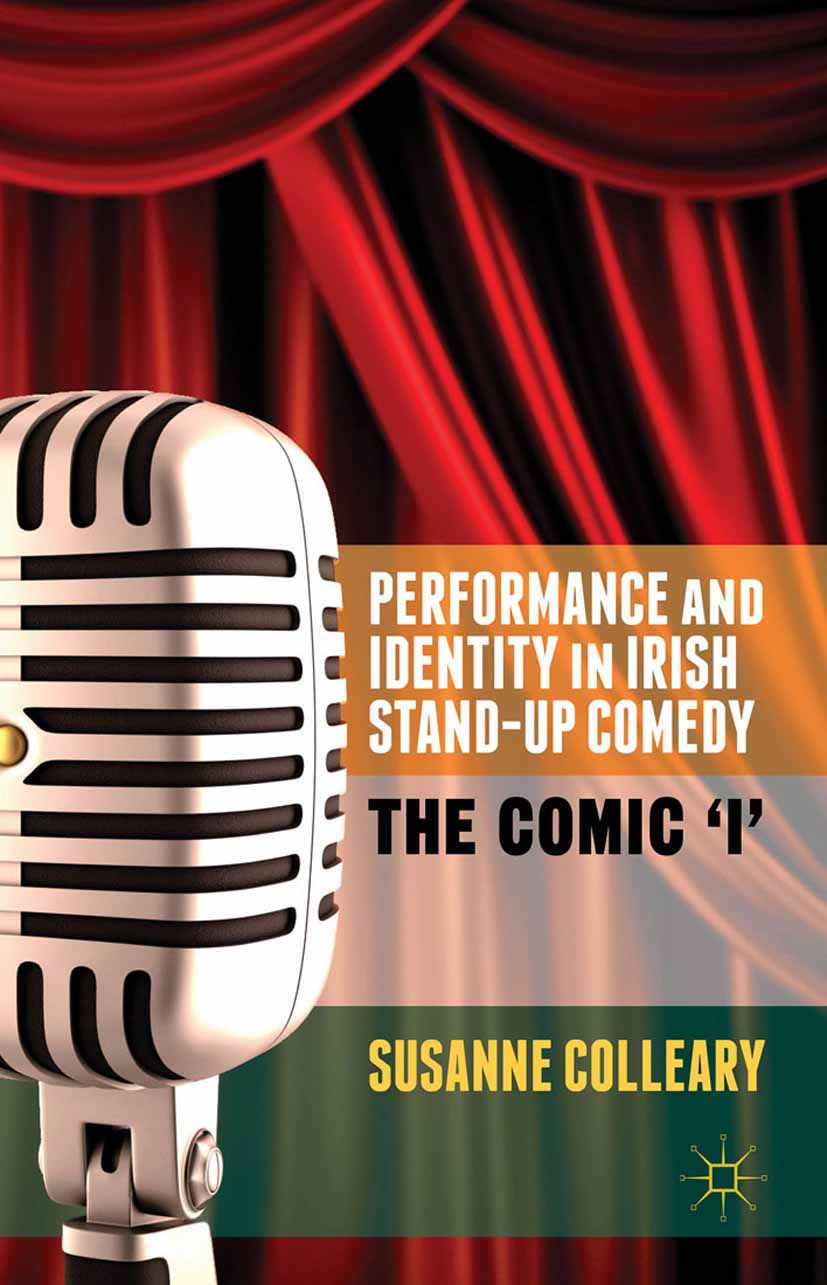 Colleary, Susanne - Performance and Identity in Irish Stand-Up Comedy, e-kirja