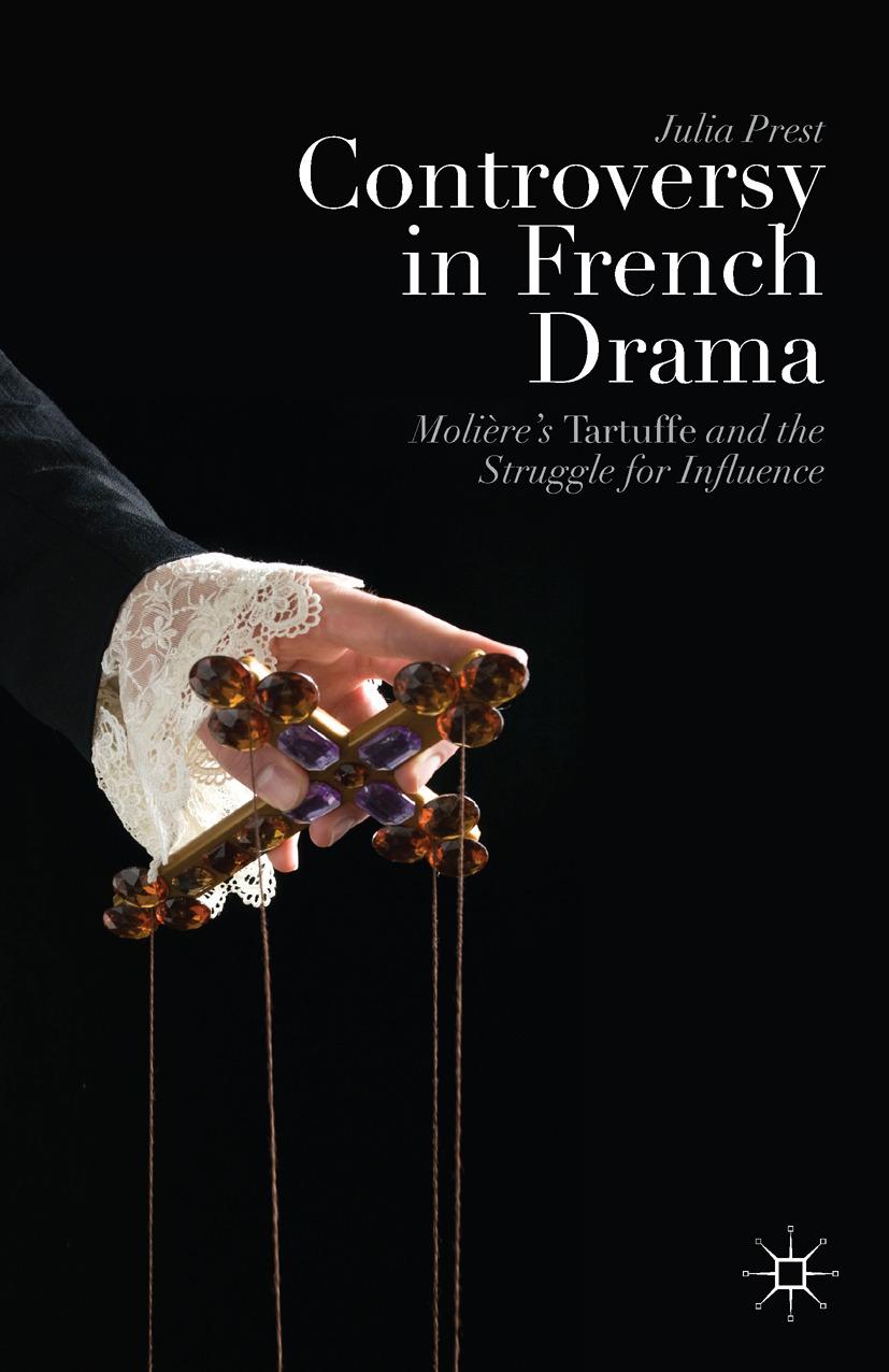 Prest, Julia - Controversy in French Drama, ebook