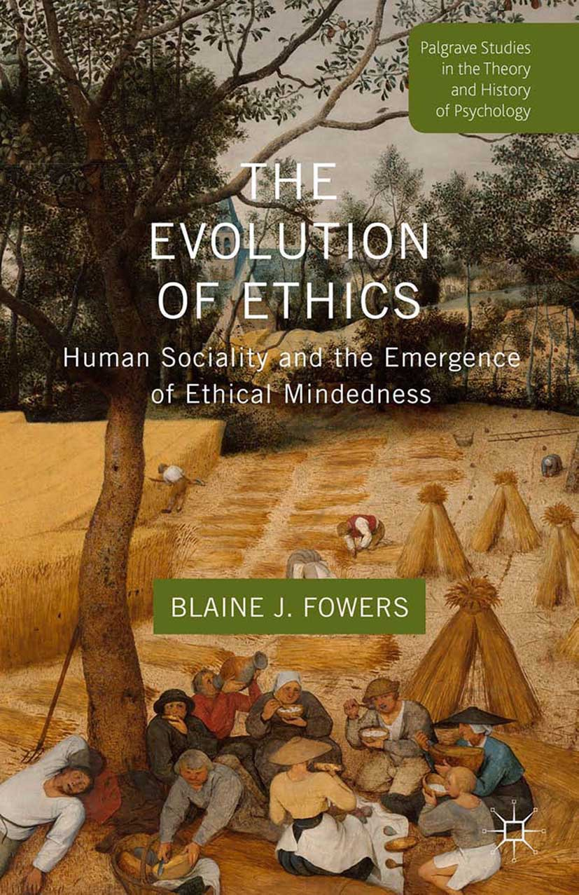 Fowers, Blaine J. - The Evolution of Ethics, ebook