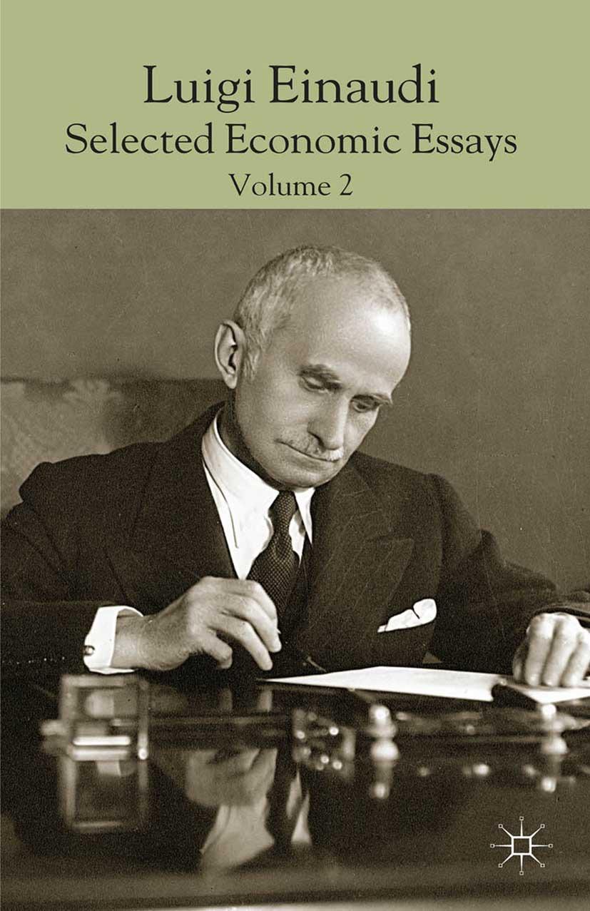 Faucci, Riccardo - Luigi Einaudi: selected Economic Essays, Volume 2, ebook