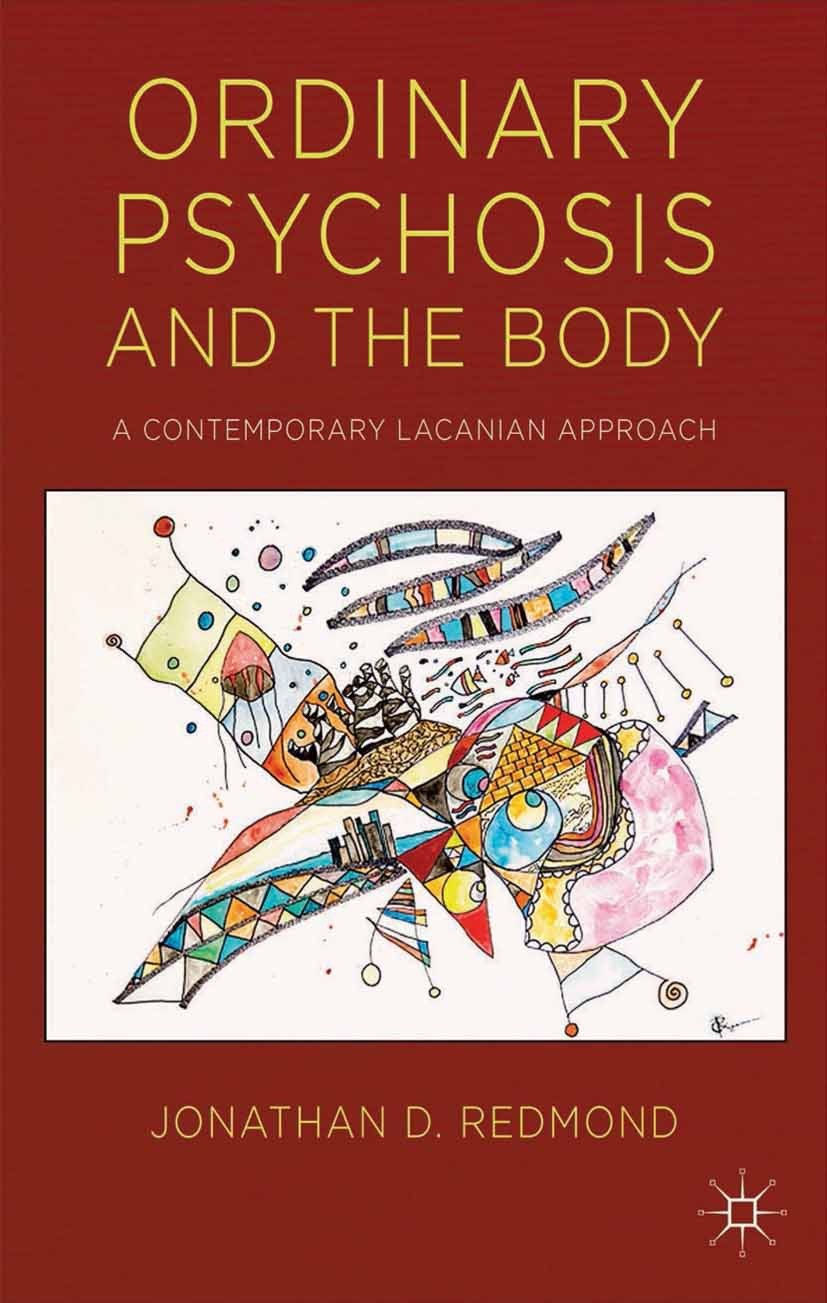 Redmond, Jonathan D. - Ordinary Psychosis and The Body, ebook
