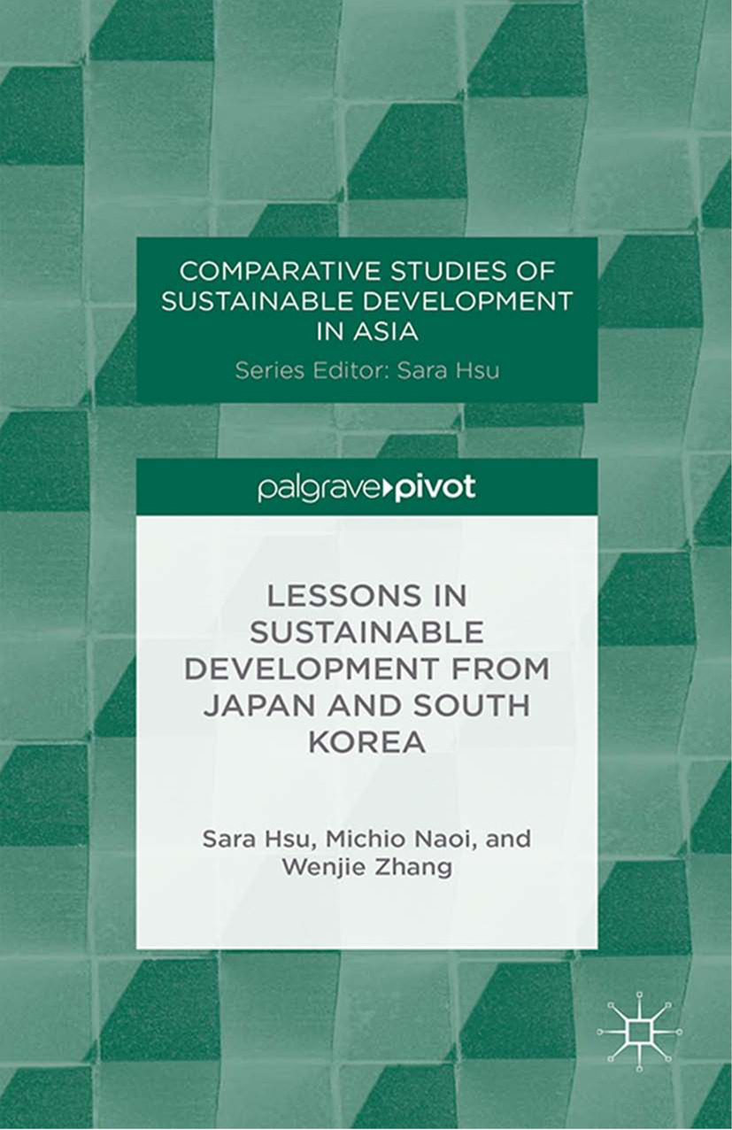 Hsu, Sara - Lessons in Sustainable Development from Japan and South Korea, ebook