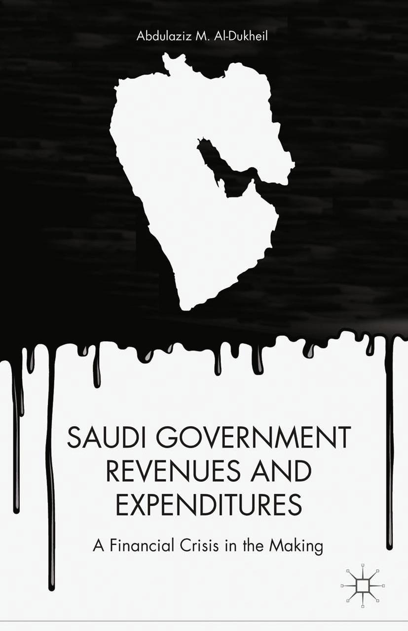 Aldukheil, Abdulaziz M. - Saudi Government Revenues and Expenditures, ebook
