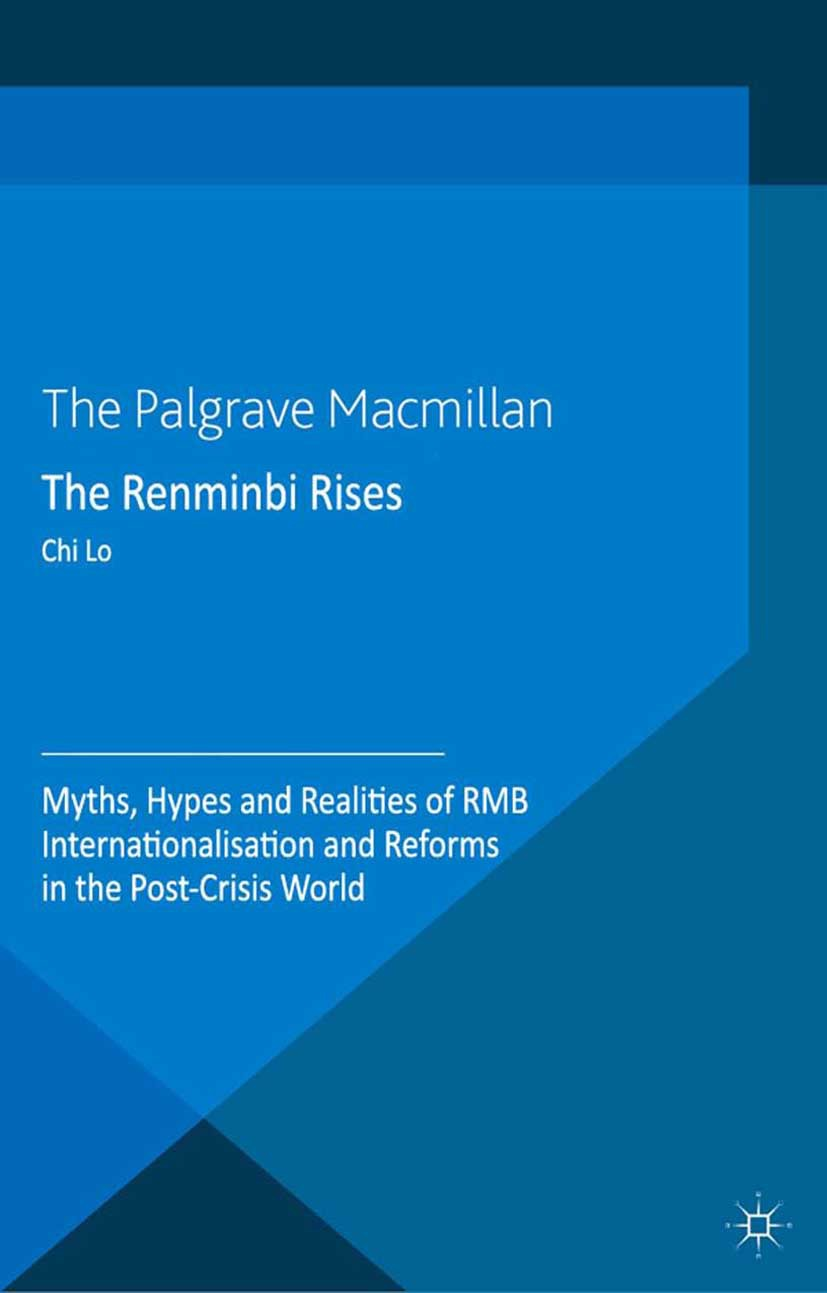 Lo, Chi - The Renminbi Rises, ebook