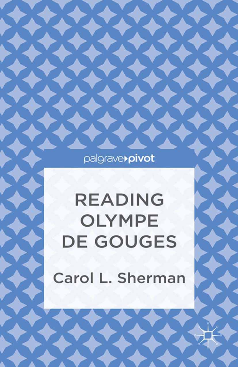 Sherman, Carol L. - Reading Olympe de Gouges, ebook
