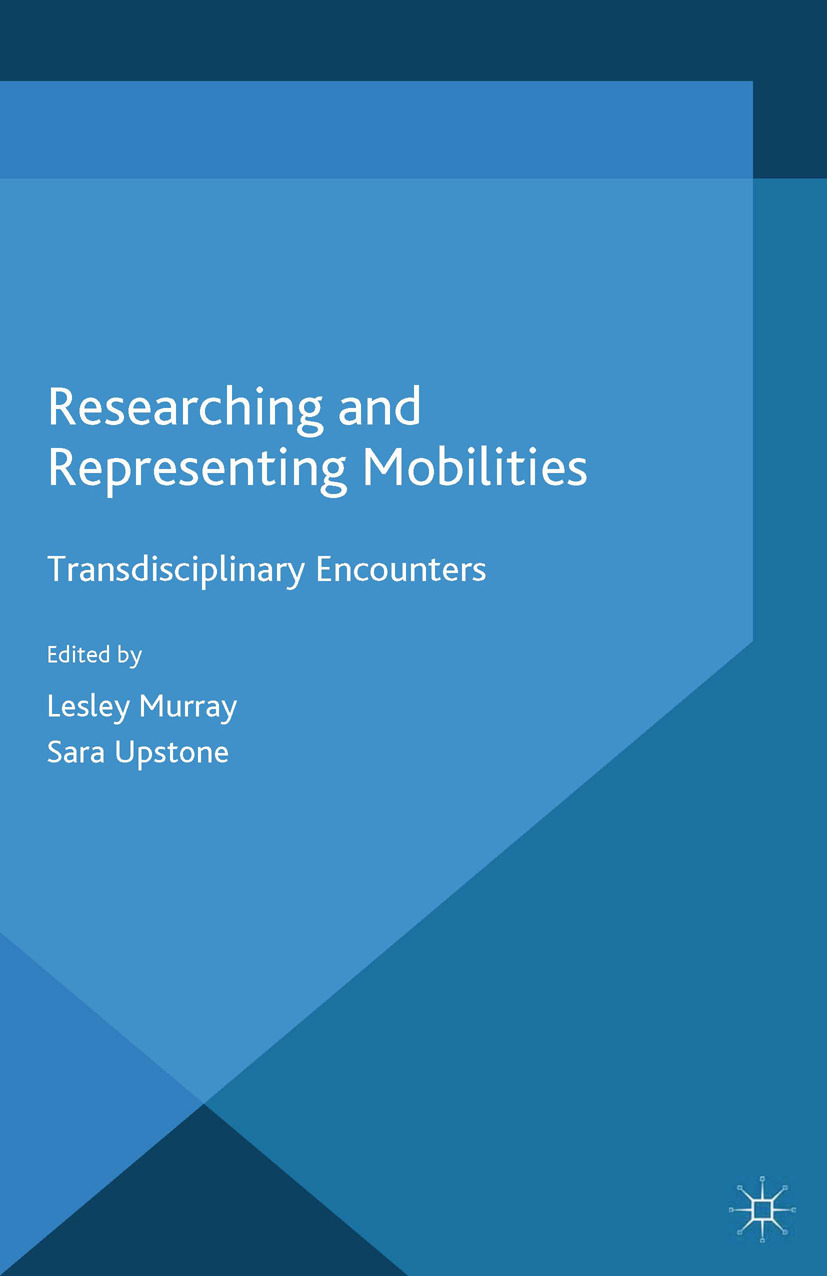 Murray, Lesley - Researching and Representing Mobilities, ebook