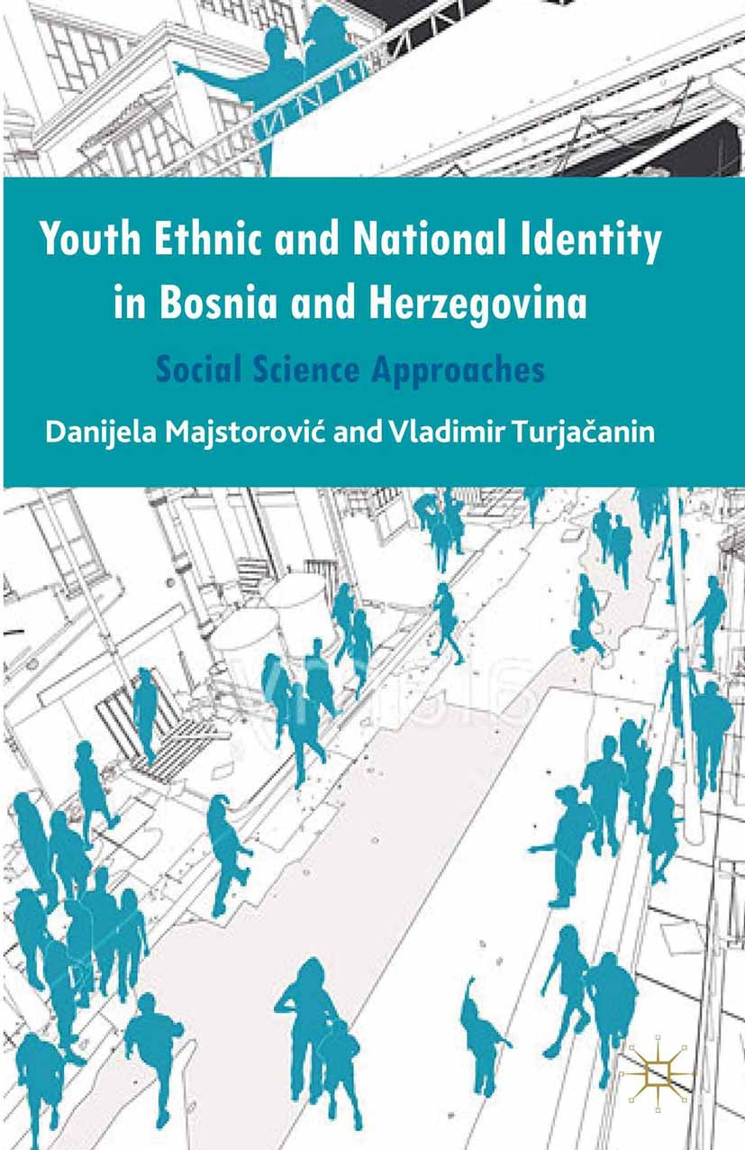 Majstorović, Danijela - Youth Ethnic and National Identity in Bosnia and Herzegovina, ebook