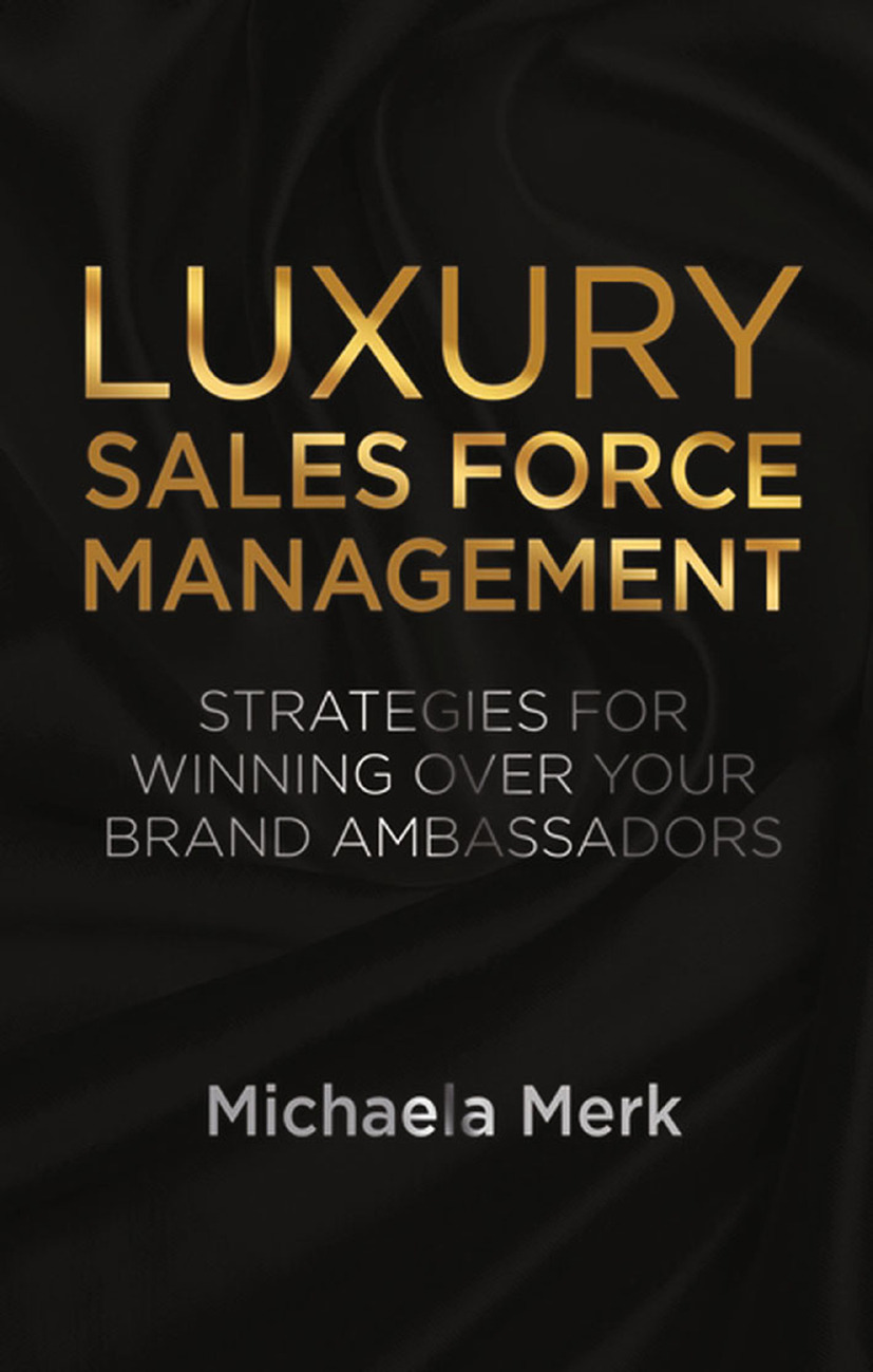 Merk, Michaela - Luxury Sales Force Management, ebook