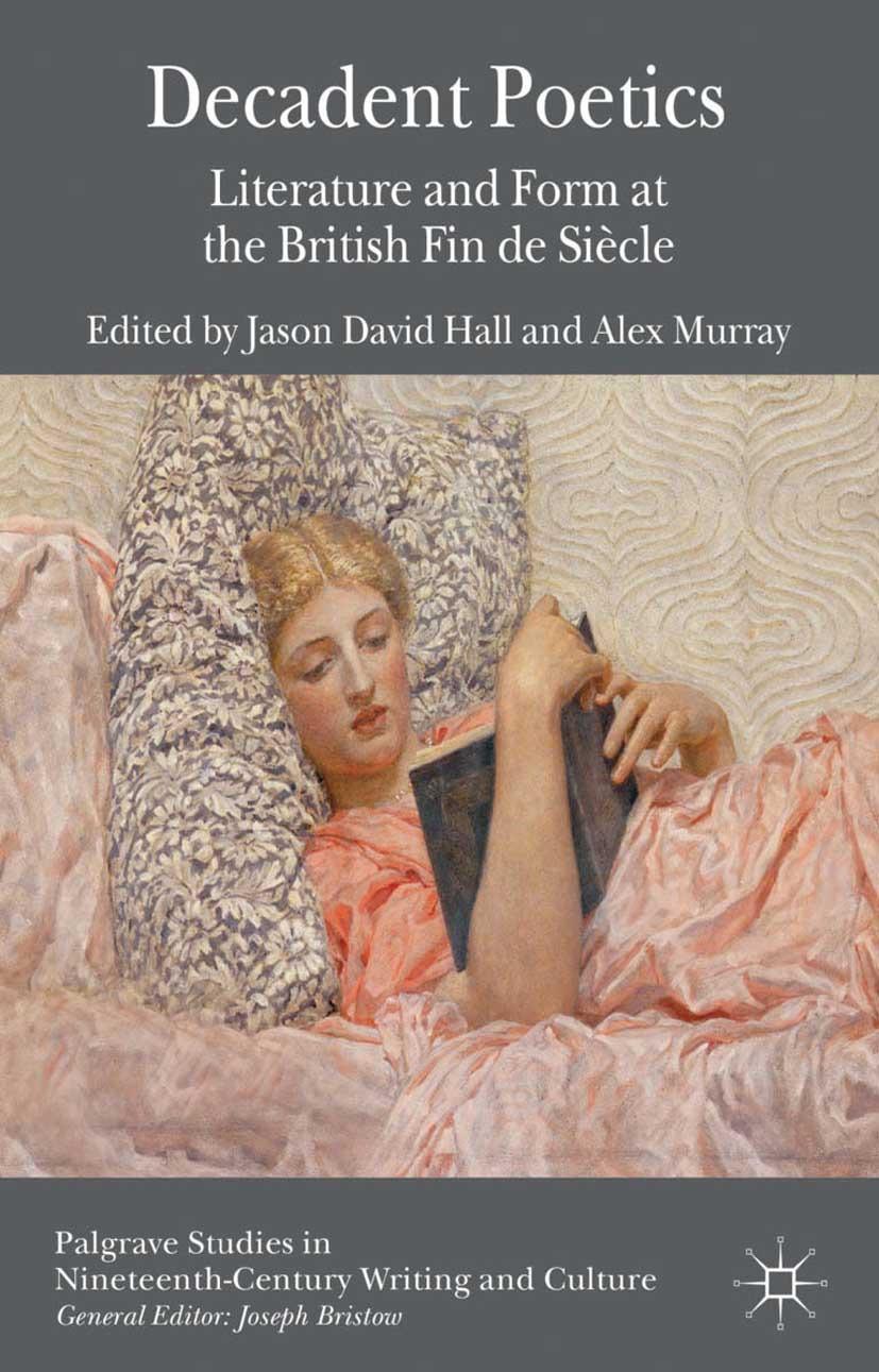 Hall, Jason David - Decadent Poetics, ebook