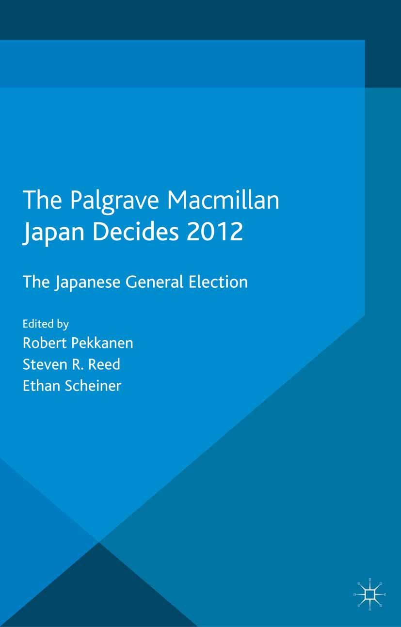 Pekkanen, Robert - Japan Decides 2012, ebook