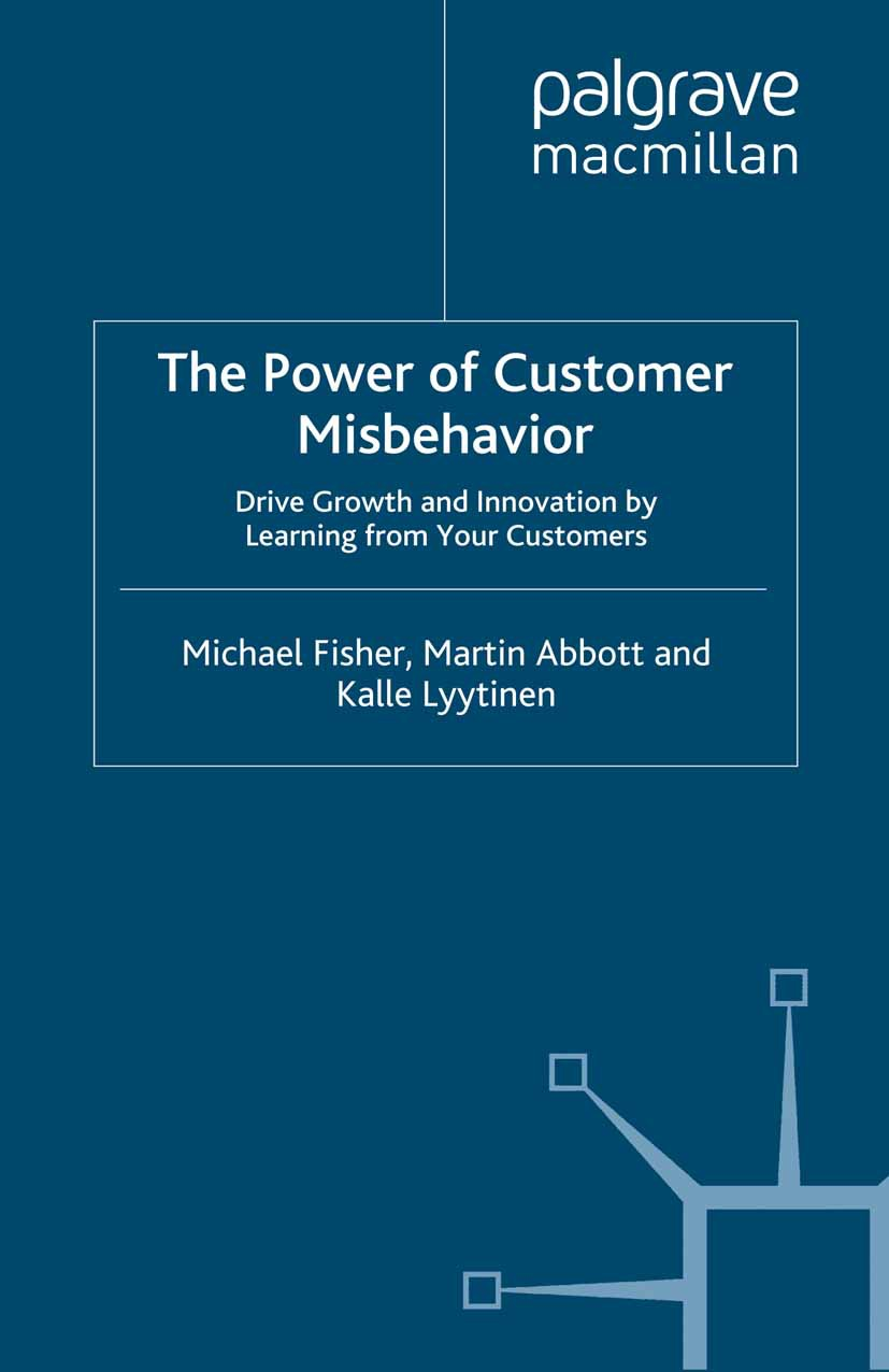 Abbott, Martin - The Power of Customer Misbehavior, ebook