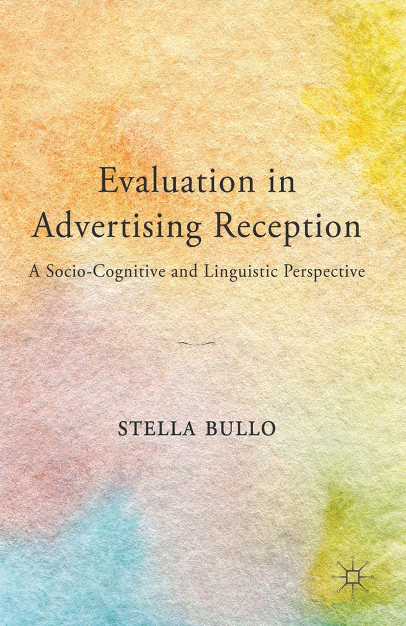 Bullo, Stella - Evaluation in Advertising Reception, ebook