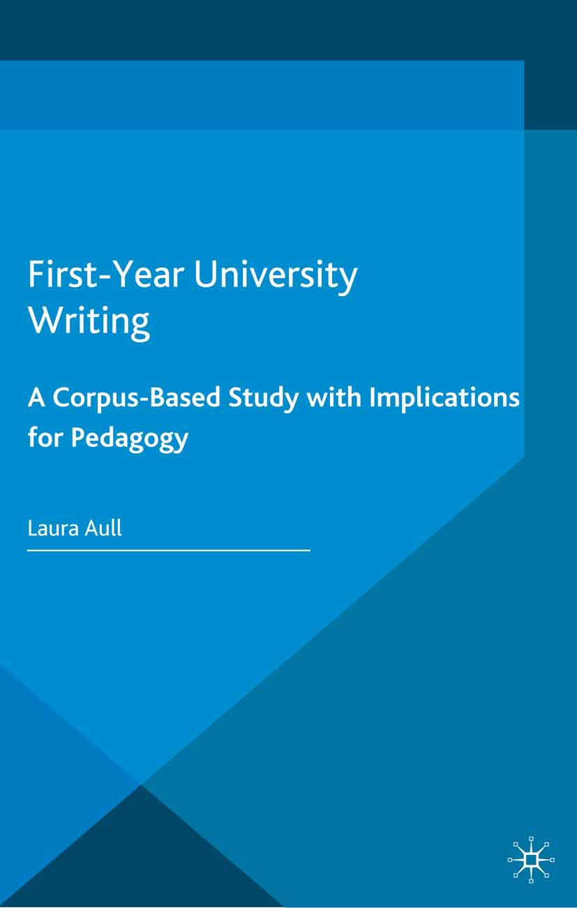 Aull, Laura - First-Year University Writing, ebook