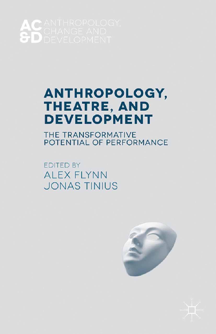 Flynn, Alex - Anthropology, Theatre, and Development, ebook