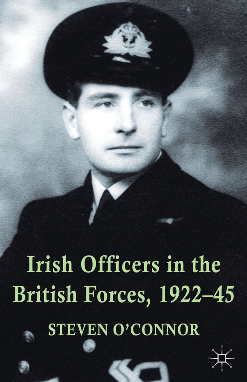O'Connor, Steven - Irish Officers in the British Forces, 1922–45, ebook