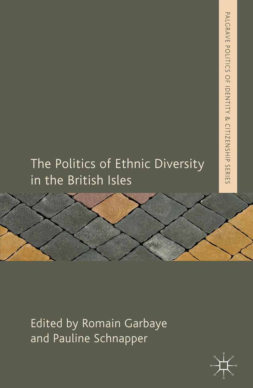 Garbaye, Romain - The Politics of Ethnic Diversity in the British Isles, ebook