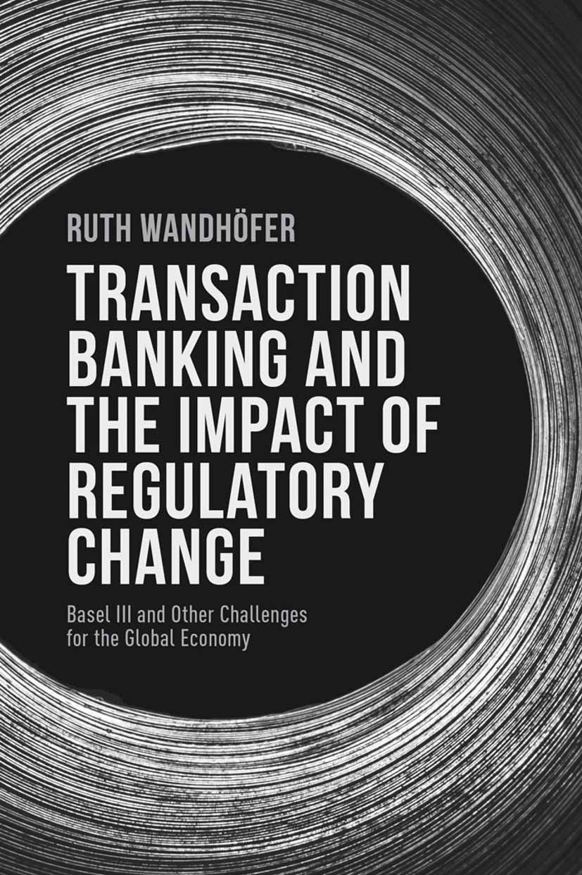Wandhöfer, Ruth - Transaction Banking and the Impact of Regulatory Change, ebook