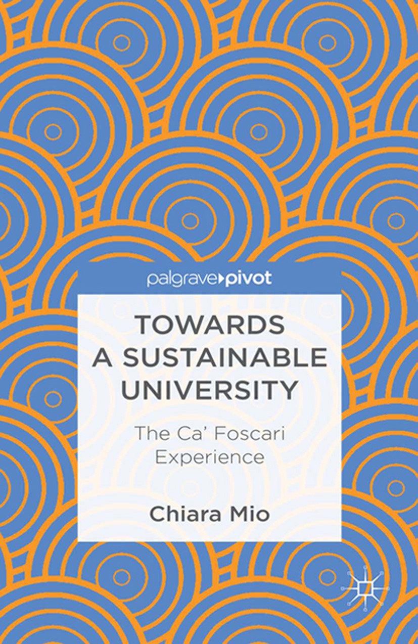 Mio, Chiara - Towards a Sustainable University: The Ca' Foscari Experience, ebook
