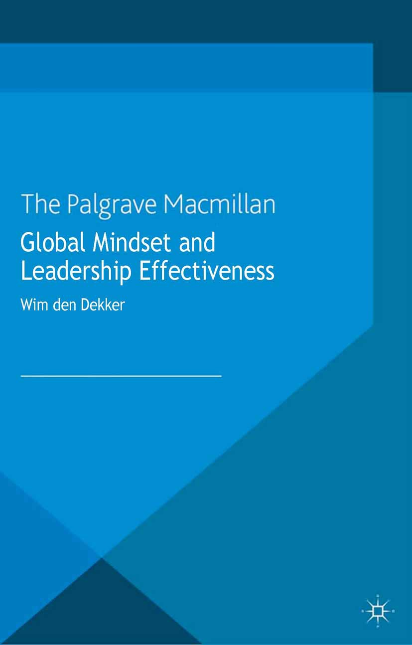 Dekker, Wim - Global Mindset and Leadership Effectiveness, ebook