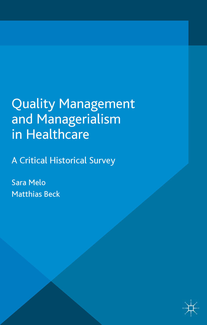 Beck, Matthias - Quality Management and Managerialism in Healthcare, e-bok