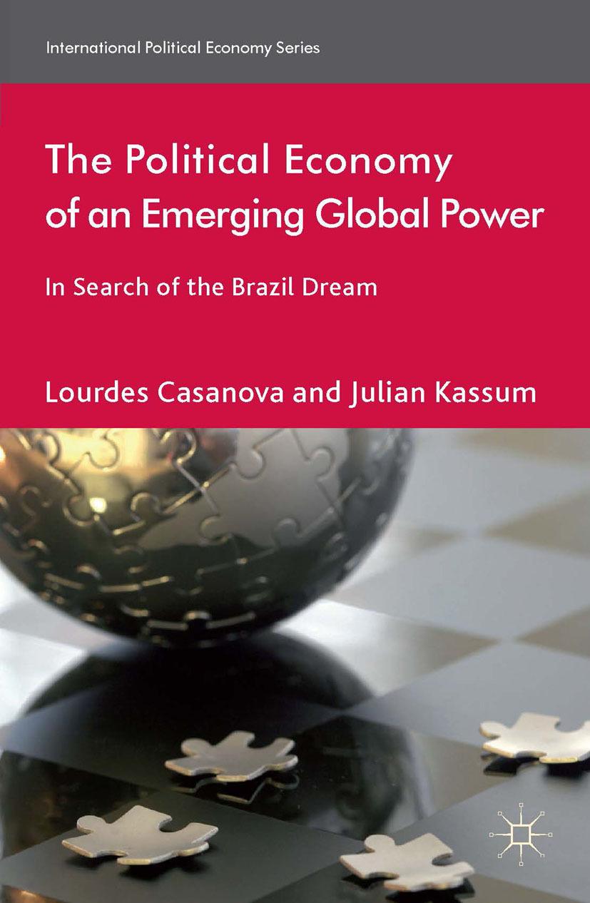Casanova, Lourdes - The Political Economy of an Emerging Global Power, ebook
