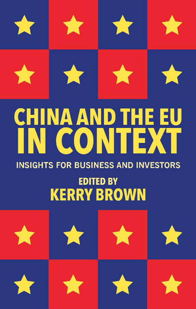 Brown, Kerry - China and the EU in Context, ebook