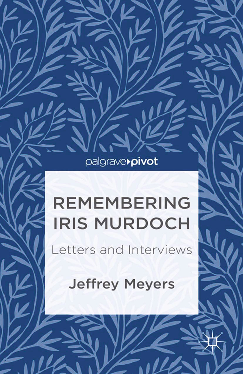 Meyers, Jeffrey - Remembering Iris Murdoch: Letters and Interviews, ebook