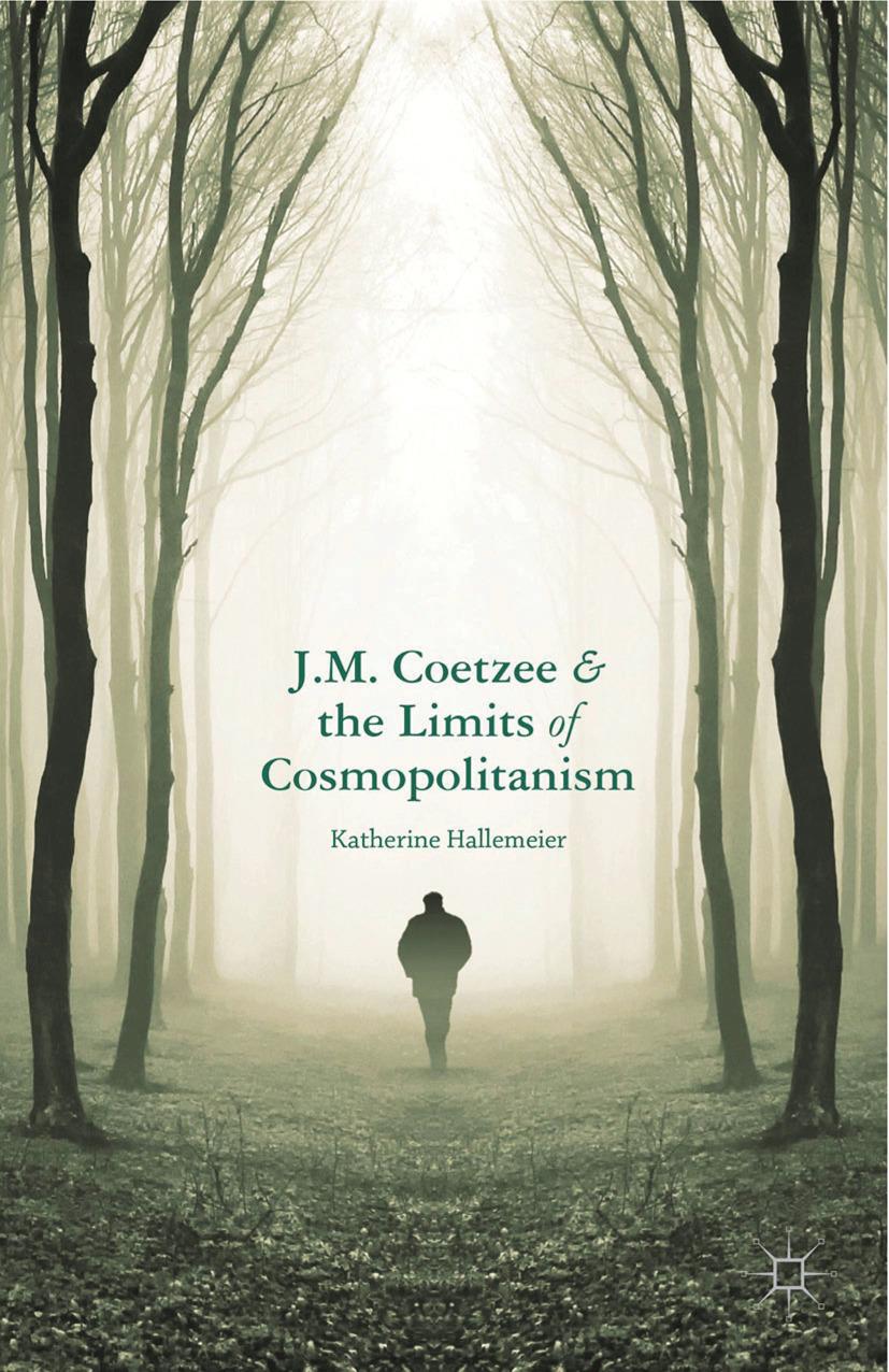 Hallemeier, Katherine - J.M. Coetzee and the Limits of Cosmopolitanism, ebook