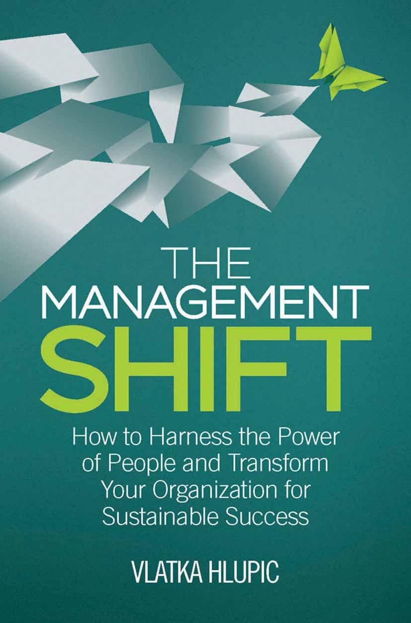 Hlupic, Vlatka - The Management Shift, ebook