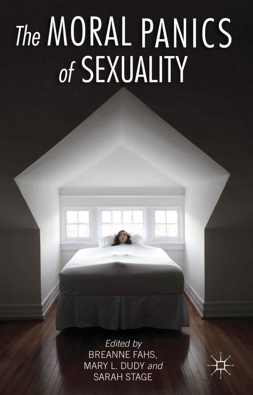 Dudy, Mary L. - The Moral Panics of Sexuality, ebook