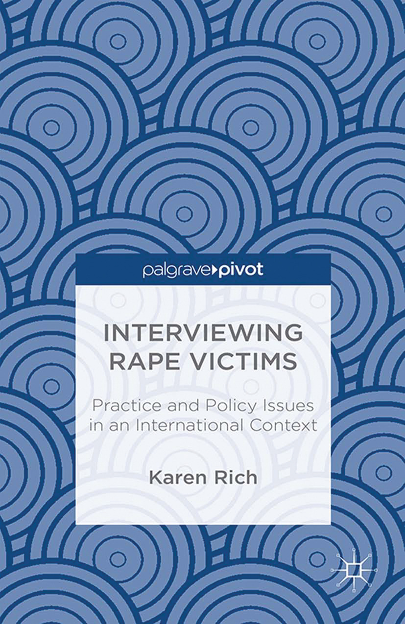 Rich, Karen - Interviewing Rape Victims: Practice and Policy Issues in an International Context, ebook