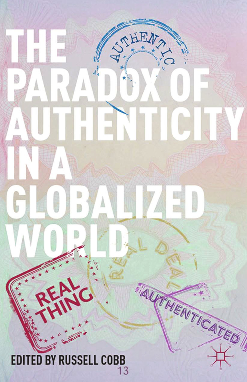 Cobb, Russell - The Paradox of Authenticity in a Globalized World, ebook