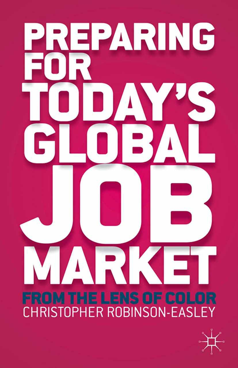 Robinson-Easley, Christopher Anne - Preparing for Today's Global Job Market, ebook