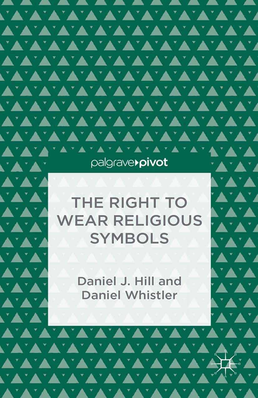 Hill, Daniel J. - The Right to Wear Religious Symbols, ebook