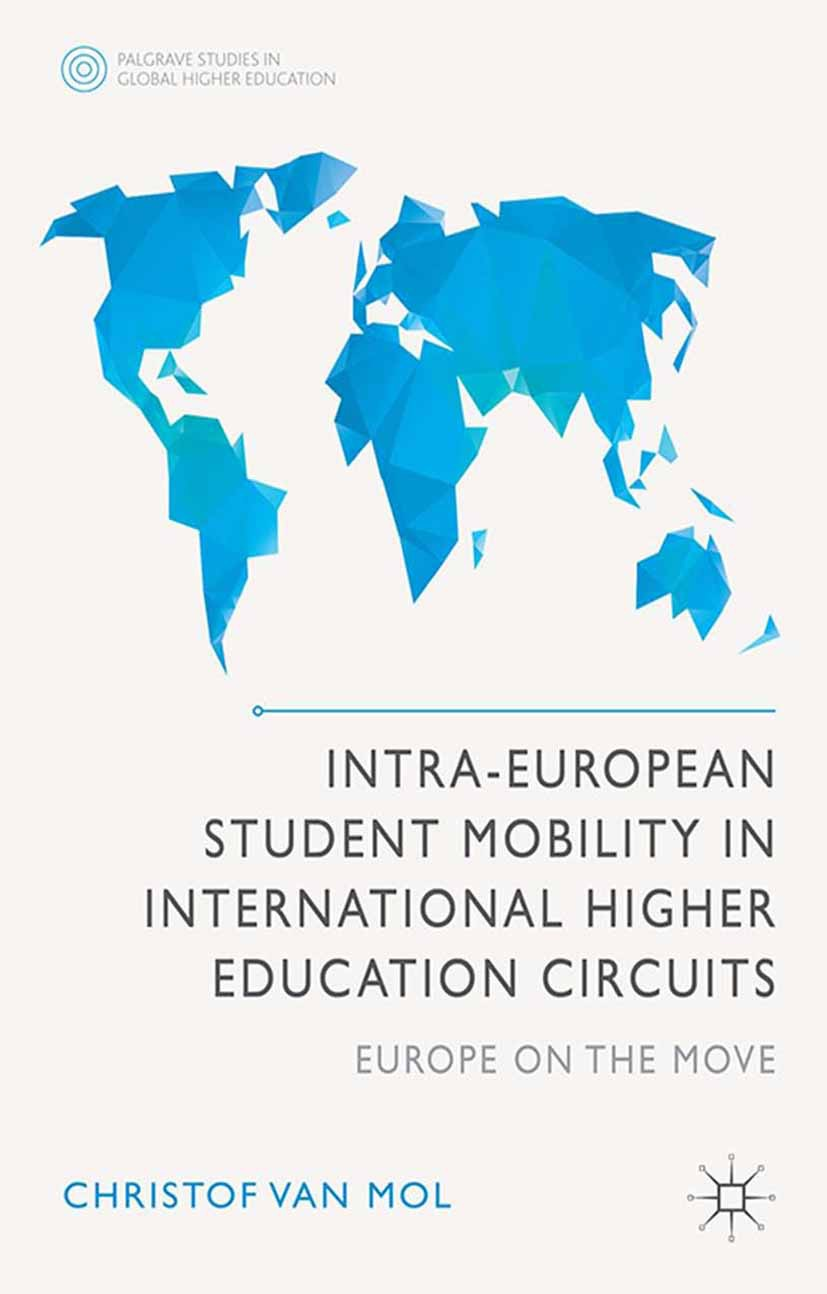 Mol, Christof - Intra-European Student Mobility in International Higher Education Circuits, ebook