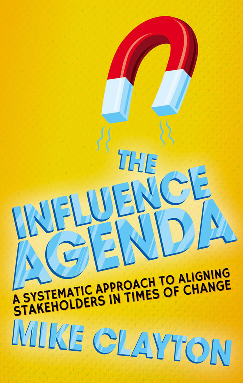 Clayton, Mike - The Influence Agenda, ebook